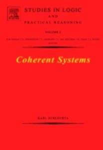 Foto Cover di Coherent Systems, Ebook inglese di Karl Schlechta, edito da Elsevier Science