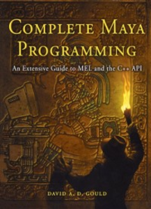 Ebook in inglese Complete Maya Programming Gould, David
