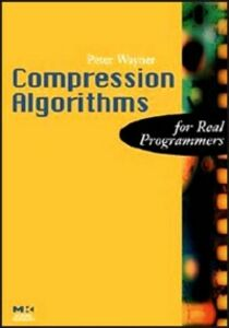 Ebook in inglese Compression Algorithms for Real Programmers Wayner, Peter