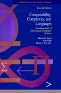 Ebook in inglese Computability, Complexity, and Languages Davis, Martin , Sigal, Ron , Weyuker, Elaine J.