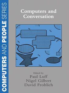 Foto Cover di Computers and Conversation, Ebook inglese di AA.VV edito da Elsevier Science