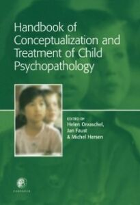Ebook in inglese Handbook of Conceptualization and Treatment of Child Psychopathology -, -