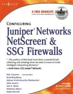 Ebook in inglese Configuring Juniper Networks NetScreen & SSG Firewalls Cameron, Rob , Cantrell, Chris , Hemni, Anne , Lorenzin, Lisa