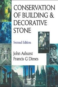 Foto Cover di Conservation of Building and Decorative Stone, Ebook inglese di J. Ashurst,F G Dimes, edito da Elsevier Science