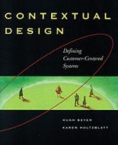 Foto Cover di Contextual Design, Ebook inglese di Hugh Beyer,Karen Holtzblatt, edito da Elsevier Science