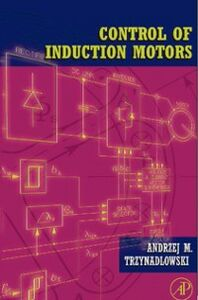 Ebook in inglese Control of Induction Motors Trzynadlowski, Andrzej M.