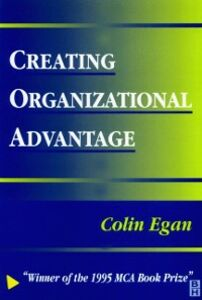 Ebook in inglese Creating Organizational Advantage EGAN, COLIN