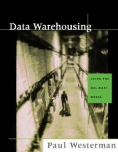 Ebook in inglese Data Warehousing Westerman, Paul