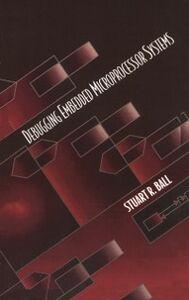 Ebook in inglese Debugging Embedded Microprocessor Systems Ball, Stuart