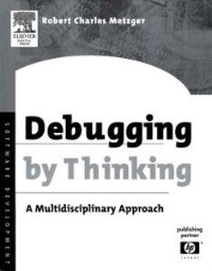 Ebook in inglese Debugging by Thinking Metzger, Robert Charles