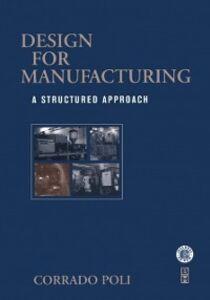 Ebook in inglese Design for Manufacturing Poli, Corrado
