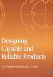 Ebook in inglese Designing Capable and Reliable Products Booker, J. D. , Raines, M. , Swift, K. G.