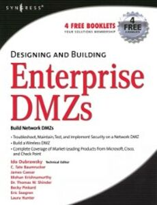 Ebook in inglese Designing and Building Enterprise DMZs Flynn, Hal