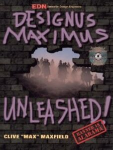 Foto Cover di Designus Maximus Unleashed!, Ebook inglese di Clive Maxfield, edito da Elsevier Science
