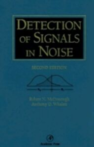 Ebook in inglese Detection of Signals in Noise McDonough, Robert N. , Whalen, A. D.