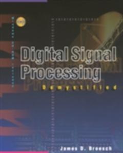 Ebook in inglese Digital Signal Processing Demystified Broesch, James D.