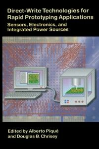 Ebook in inglese Direct-Write Technologies for Rapid Prototyping Applications -, -