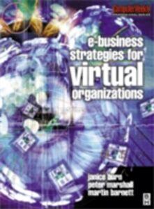Foto Cover di e-Business Strategies for Virtual Organizations, Ebook inglese di AA.VV edito da Elsevier Science