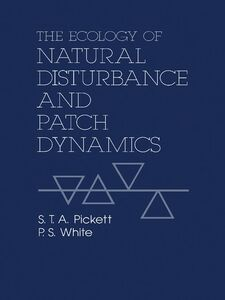 Ebook in inglese The Ecology of Natural Disturbance and Patch Dynamics -, -