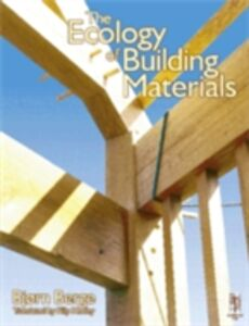Foto Cover di Ecology of Building Materials, Ebook inglese di Bjorn Berge, edito da Elsevier Science