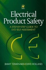 Ebook in inglese Electrical Product Safety: A Step-by-Step Guide to LVD Self Assessment Holland, David , Tzimenakis, Jimmy