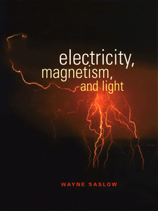 Ebook in inglese Electricity, Magnetism, and Light Saslow, Wayne M.