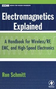Foto Cover di Electromagnetics Explained, Ebook inglese di Ron Schmitt, edito da Elsevier Science