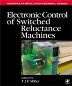 Ebook in inglese Electronic Control of Switched Reluctance Machines -, -