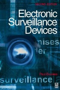 Foto Cover di Electronic Surveillance Devices, Ebook inglese di Paul Brookes, edito da Elsevier Science