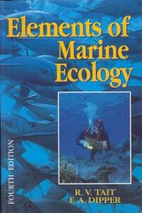 Foto Cover di Elements of Marine Ecology, Ebook inglese di FRANCES DIPPER,R V (DECD) TAIT, edito da Elsevier Science