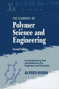 Ebook in inglese Elements of Polymer Science & Engineering Rudin, Alfred