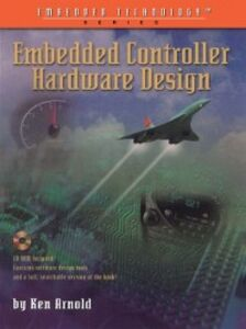 Foto Cover di Embedded Controller Hardware Design, Ebook inglese di Ken Arnold, edito da Elsevier Science