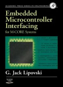 Ebook in inglese Embedded Microcontroller Interfacing for M-COR (R) Systems Lipovski, G. Jack