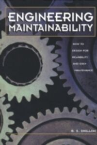 Foto Cover di Engineering Maintainability:, Ebook inglese di Ph.D. B.S. Dhillon, edito da Elsevier Science