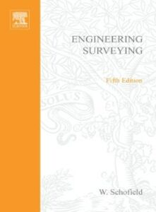 Ebook in inglese Engineering Surveying, Fifth Edition Schofield, W.