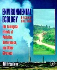 Foto Cover di Environmental Ecology, Ebook inglese di Bill Freedman, edito da Elsevier Science