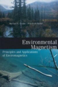 Ebook in inglese Environmental Magnetism Evans, Mark , Heller, Friedrich