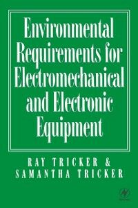 Ebook in inglese Environmental Requirements for Electromechanical and Electrical Equipment Tricker, Ray , Tricker, Samantha
