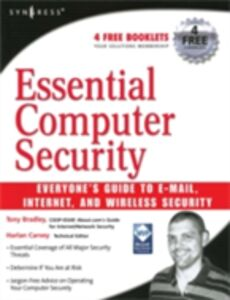 Foto Cover di Essential Computer Security: Everyone's Guide to Email, Internet, and Wireless Security, Ebook inglese di T. Bradley, edito da Elsevier Science