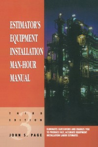 Ebook in inglese Estimator's Equipment Installation Man-Hour Manual Page, John S.