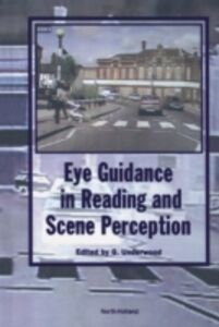 Foto Cover di Eye Guidance in Reading and Scene Perception, Ebook inglese di  edito da Elsevier Science
