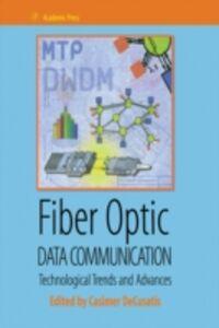 Foto Cover di Fiber Optic Data Communication, Ebook inglese di  edito da Elsevier Science