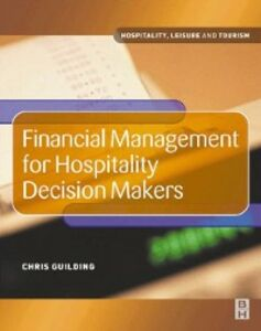 Foto Cover di Financial Management for Hospitality Decision Makers, Ebook inglese di Chris Guilding, edito da Elsevier Science