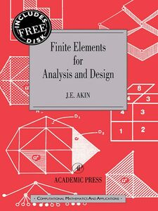 Foto Cover di Finite Elements for Analysis and Design, Ebook inglese di J. E. Akin, edito da Elsevier Science