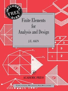 Ebook in inglese Finite Elements for Analysis and Design Akin, J. E.