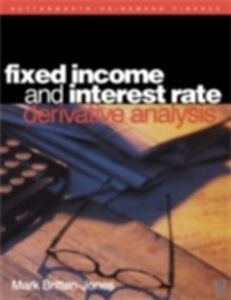 Ebook in inglese Fixed Income and Interest Rate Derivative Analysis Britten-Jones, Mark