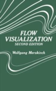 Ebook in inglese Flow Visualization Merzkirch, Wolgang