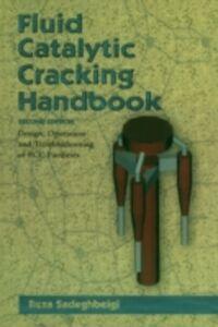Ebook in inglese Fluid Catalytic Cracking Handbook Sadeghbeigi, Reza