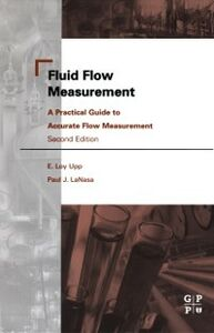 Foto Cover di Fluid Flow Measurement, Ebook inglese di Paul J. LaNasa,E. Loy Upp, edito da Elsevier Science