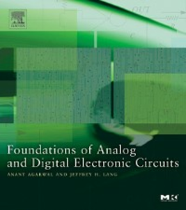 Ebook in inglese Foundations of Analog and Digital Electronic Circuits Agarwal, Anant , Lang, Jeffrey